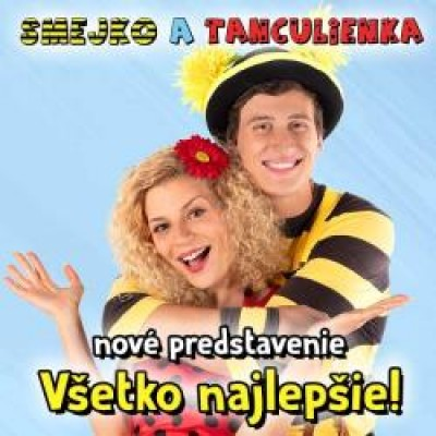 Smejko aTanculienka  - Všetko najlepšie!