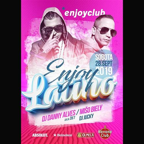 Enjoy latino party s Mišo Biely a Danny Alves
