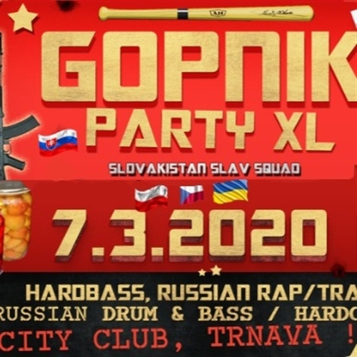 Gopnik Party XL - Trnava, City Club 7.3. 2020